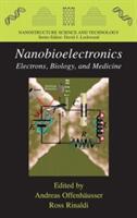 Nanobioelectronics - for Electronics, Biology, and Medicine (2009)