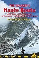 Walkers' Haute Route - Alexander Stewart (2008)