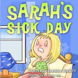 Sarah's Sick Day (ISBN: 9780615907819)