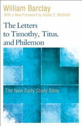 The Letters to Timothy, Titus, and Philemon (ISBN: 9780664263768)