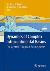 Dynamics of Complex Intracontinental Basins - The Central European Basin System (2008)