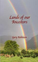 Lands of Our Ancestors (ISBN: 9780692780183)