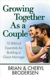 Growing Together as a Couple (ISBN: 9780736927949)