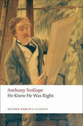 He Knew He Was Right - Anthony Trollope (2009)