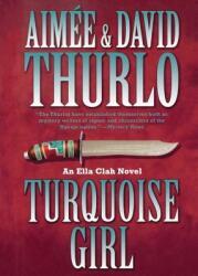 Turquoise Girl (ISBN: 9780765379573)