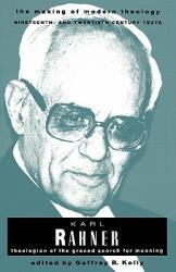 Rahner Karl Making of Modern Theology (ISBN: 9780800634001)