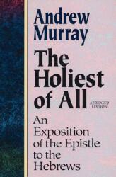 The Holiest of All (ISBN: 9780801057632)