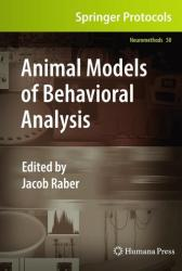 Animal Models of Behavioral Analysis (2010)