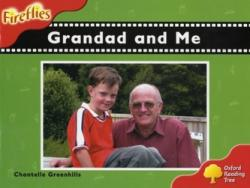 Oxford Reading Tree: Level 4: Fireflies: Grandad and Me (2008)