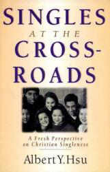 Singles at the Crossroads (ISBN: 9780830813537)