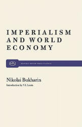 Imperialism and World Economy (ISBN: 9780853452904)