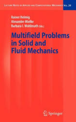 Multifield Problems in Solid and Fluid Mechanics (2006)
