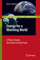 Energy for a Warming World - Alan John Sangster (2010)