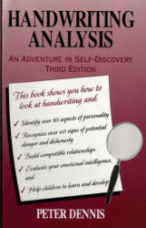 Handwriting Analysis: An Adventure in Self-Discovery: Third Edition (ISBN: 9780969892649)