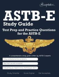 ASTB-E Study Guide: Test Prep and Practice Test Questions for the Astb-E (ISBN: 9780989818889)