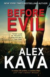 Before Evil: The Prequel (ISBN: 9780997389760)