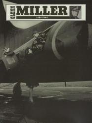 Glenn Miller: 1904-1944 (2006)