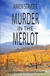 Murder in the Merlot (ISBN: 9780997570106)