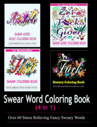 Adult Coloring Book: Swear Word Designs (ISBN: 9780997720556)