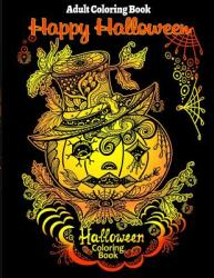 Adult Coloring Book: Halloween Coloring Book for Stress Relieve and Relaxation (ISBN: 9780997720549)