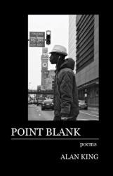 Point Blank: Poems (ISBN: 9780997797220)