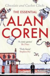 Chocolate and Cuckoo Clocks - The Essential Alan Coren (2009)
