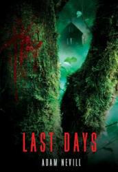 Last Days (ISBN: 9781250018182)
