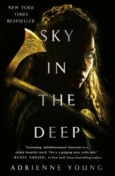 Sky in the Deep (ISBN: 9781250168450)