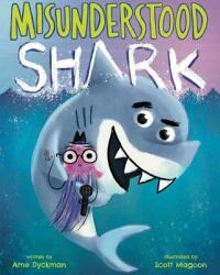 Misunderstood Shark (ISBN: 9781338112474)