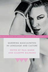 Queering Masculinities in Language and Culture (ISBN: 9781349953264)