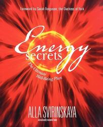 Energy Secrets - Alla Svirinskaya (ISBN: 9781401907075)