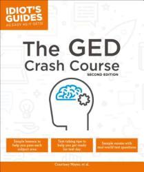 The GED Crash Course, 2e (ISBN: 9781465470232)