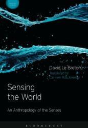 Sensing the World: An Anthropology of the Senses (ISBN: 9781474244176)