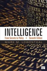 Intelligence: From Secrets to Policy (ISBN: 9781506342566)