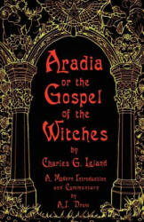 Aradia or the Gospel of the Witches (ISBN: 9781564146793)