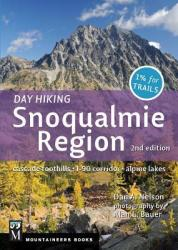 Day Hiking Snoqualmie Region: Cascade Foothills * I90 Corridor * Alpine Lakes (ISBN: 9781594857683)