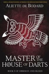 Master of the House of Darts (ISBN: 9781625672506)