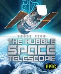 The Hubble Space Telescope (ISBN: 9781626177000)