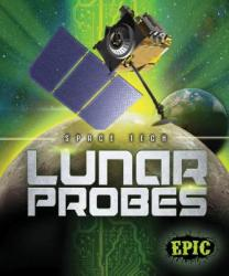 Lunar Probes (ISBN: 9781626177024)