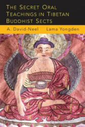The Secret Oral Teachings in Tibetan Buddhist Sects (ISBN: 9781684220717)