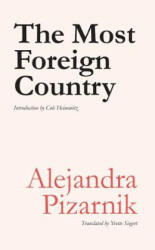 The Most Foreign Country (ISBN: 9781937027605)