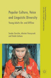 Popular Culture, Voice and Linguistic Diversity: Young Adults On- And Offline (ISBN: 9783319619545)