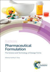 Pharmaceutical Formulation - The Science and Technology of Dosage Forms (ISBN: 9781849739412)