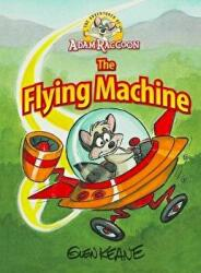 Adventures of Adam Raccoon: Flying Machine (ISBN: 9781937212186)