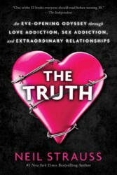 The Truth: An Eye-Opening Odyssey Through Love Addiction, Sex Addiction, and Extraordinary Relationships (ISBN: 9780062848307)