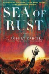 Sea of Rust (ISBN: 9780062405852)
