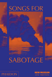 Songs for Sabotage - Gary Carrion-Murayari, Alex Gartenfeld (ISBN: 9780714877334)