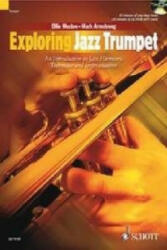 Exploring Jazz Trumpet - An Introduction to Jazz Harmony, Technique and Improvisation (2009)