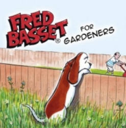 Fred Basset for Garden Lovers - Alex Graham (2009)
