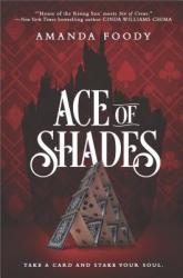 Ace of Shades (ISBN: 9781335692290)